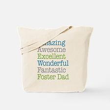 Foster Dad - Amazing Fantastic Tote Bag