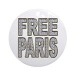 FREE PARIS (BLING EDITION) Ornament (Round)