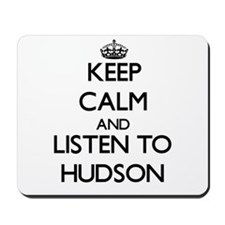 Keep Calm and Listen to Hudson Mousepad