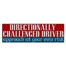 Directionally Challenged Driver Bumper Bumper Sticker