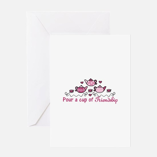 Pour A Cup Greeting Cards