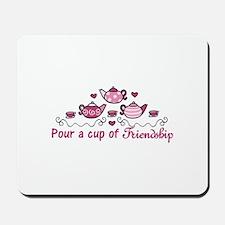 Pour A Cup Mousepad