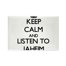 Keep Calm and Listen to Jaheim Magnets