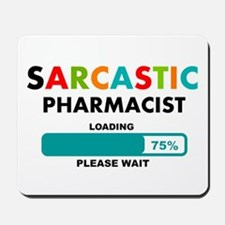 Funny Pharmacist 1 Mousepad