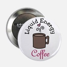"Liquid Energy 2.25"" Button"