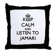 Keep Calm and Listen to Jamari Throw Pillow