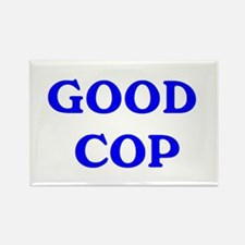good cop Rectangle Magnet