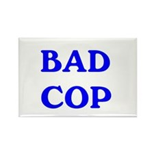 bad cop Rectangle Magnet