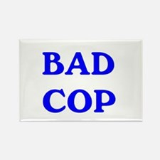 bad cop Rectangle Magnet