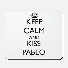 Keep Calm and Kiss Pablo Mousepad