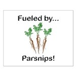 Fueled by Parsnips Small Poster