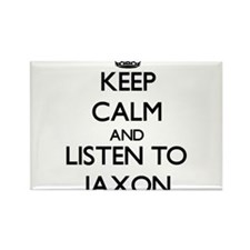 Keep Calm and Listen to Jaxon Magnets