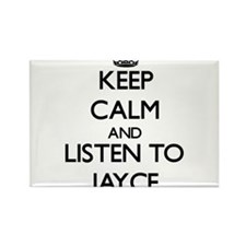 Keep Calm and Listen to Jayce Magnets
