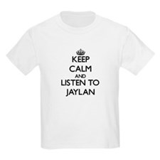 Keep Calm and Listen to Jaylan T-Shirt