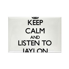 Keep Calm and Listen to Jaylon Magnets