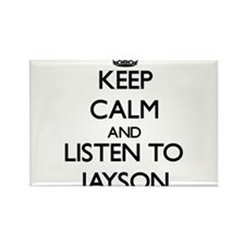 Keep Calm and Listen to Jayson Magnets