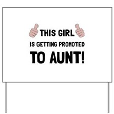 Promoted To Aunt Yard Sign
