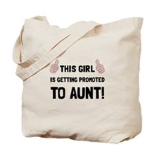 Promoted To Aunt Tote Bag