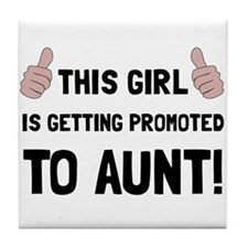 Promoted To Aunt Tile Coaster