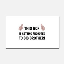 Promoted To Big Brother Car Magnet 20 x 12