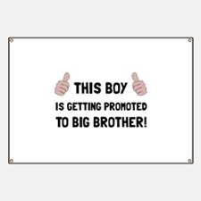 Promoted To Big Brother Banner