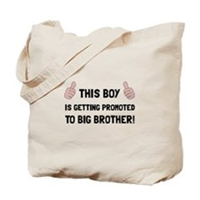 Promoted To Big Brother Tote Bag
