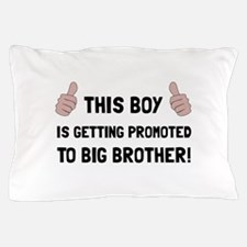 Promoted To Big Brother Pillow Case