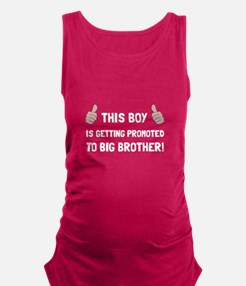 Promoted To Big Brother Maternity Tank Top