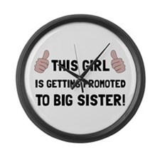 Promoted To Big Sister Large Wall Clock