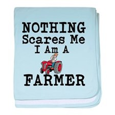 Nothing Scares me I Am A Farmer baby blanket