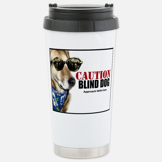 Caution Blind Dog Approach With Care Travel Mug