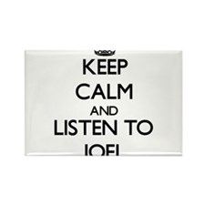 Keep Calm and Listen to Joel Magnets