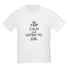 Keep Calm and Listen to Joel T-Shirt
