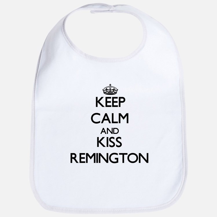 Keep Calm and Kiss Remington Bib