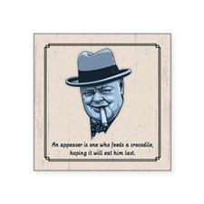 "Churchill -Appeasers Square Sticker 3"" x 3"""