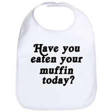 muffin today Bib