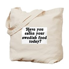 swedish food today Tote Bag