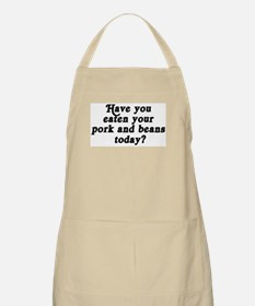 pork and beans today BBQ Apron