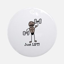 Just Lift Ornament (Round)
