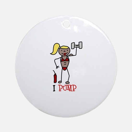I Pump Ornament (Round)