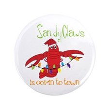 """Sandy Claws is comin to town 3.5"""" Button (100 pack"""