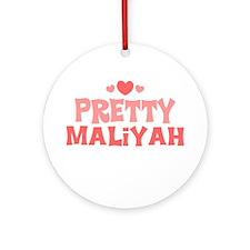 Maliyah Ornament (Round)