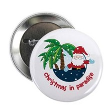 """Chirstmas in paradise 2.25"""" Button"""
