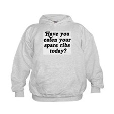 spare ribs today Hoodie
