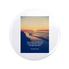 """Christopher Columbus Quote 3.5"""" Button"""