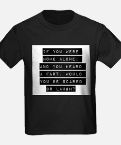If You Were Home Alone T-Shirt