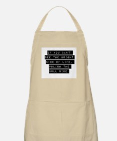 If You Cant See The Bright Side Apron