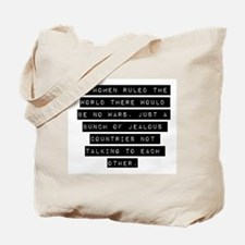 If Women Ruled The World Tote Bag