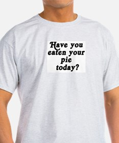 pie today T-Shirt