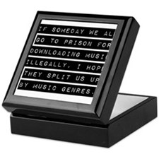 If Someday We All Go To Prison Keepsake Box